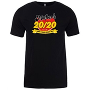 Mother's 20/20 Club - Unisex Tee
