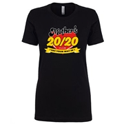 Mother's 20/20 - Ladies Crew Neck
