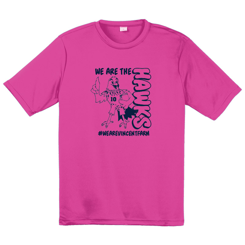 We are the Hawks Performance Tshirt --Safety Pink